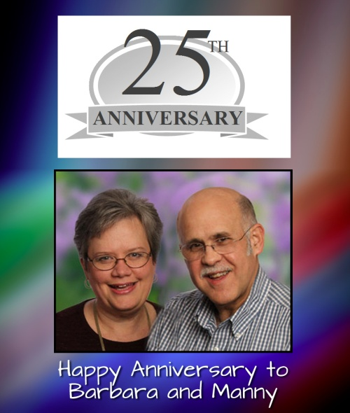 Happy anniversary to Manny and Barbara