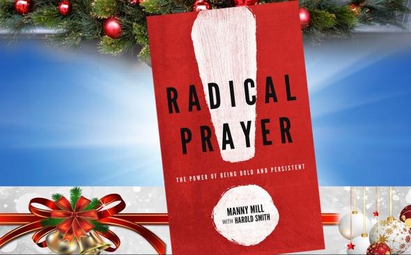 Christmas Gift - Radical Prayer