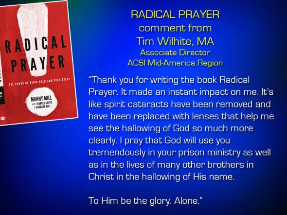 Radical Prayer Comment - Tim   Wilhite