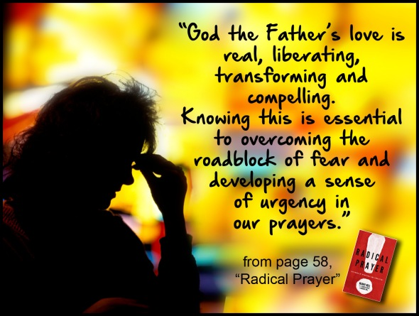 radical-prayer-god-the-fathers-love-quote